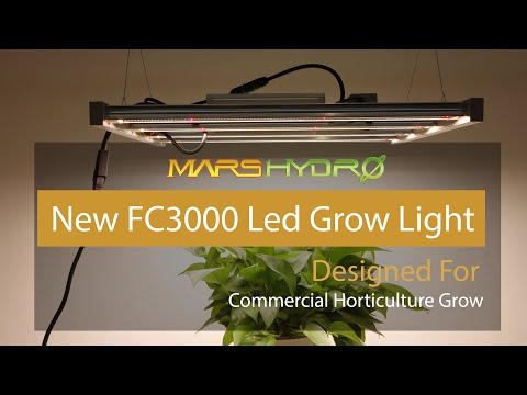 Mars Hydro New FC 3000 Led Grow Light Released (2020) Hydroponic Commercial Greenhouse Grow