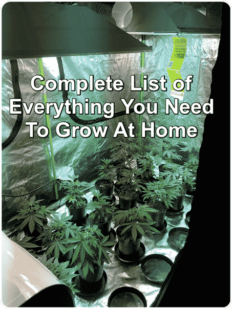 list of items grow cannabis